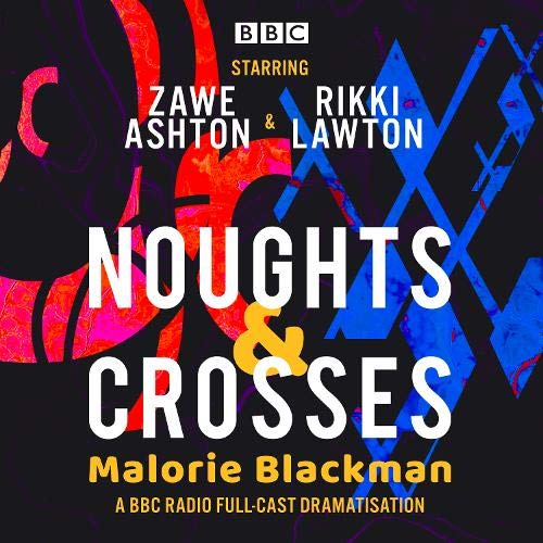 Noughts & Crosses Audiobook By Malorie Blackman, Janice Okoh cover art