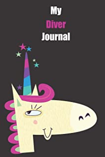 My Diver Journal: With A Cute Unicorn, Blank Lined Notebook Journal Gift Idea With Black Background Cover