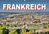 Frankreich- Staedte und Doerfer des Languedoc-Roussillon (Wandkalender 2022 DIN A2 quer): 12 schoene Motive aus dem Languedoc-Roussillon (Monatskalender, 14 Seiten )