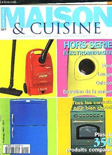 MAISON ET CUISINE N° HORS SERIE PRINTEMPS 1997....