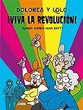 Dolores y Lolo 2. ¡Viva la revolución! (Kili Kili)