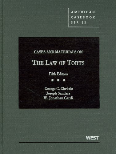 Cases and Materials on the Law of Torts, 5th (American Casebook Series)
