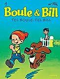 Boule & Bill, Tome 1 - Tel Boule, tel Bill
