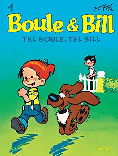 Boule & bill (dupuis) - boule et bill - tome 1 - tel boule, tel bill (BOULE & BILL (DUPUIS) (1))