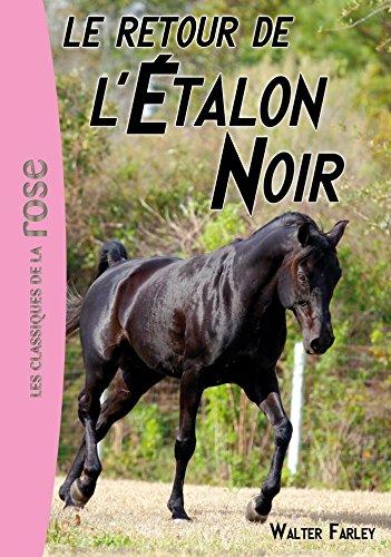 L'étalon Noir 02 - Le retour de l'Étalon Noir (L'Etalon Noir)