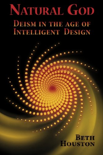 Natural God: Deism in the Age of Intelligent Design