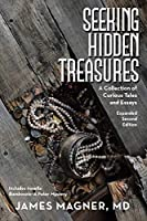 Seeking Hidden Treasures: A Collection of Curious Tales and Essays