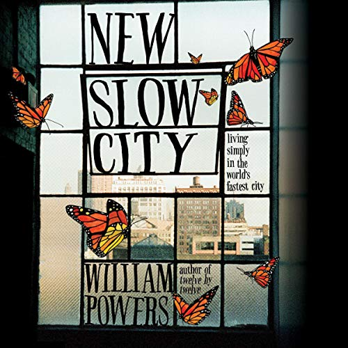 New Slow City     Living Simply in the World's Fastest City              By:                                                                                                                                 William Powers                               Narrated by:                                                                                                                                 Adam Verner                      Length: 7 hrs and 40 mins     Not rated yet     Overall 0.0