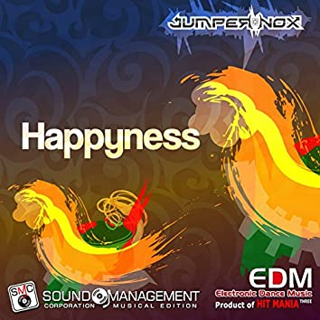Happyness (Electronic Dance Music Three, Product of Hit Mania)