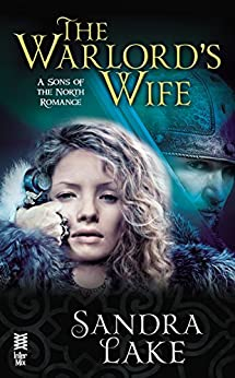 The Warlord's Wife (A Sons of the North Romance Book 1) by [Sandra Lake]