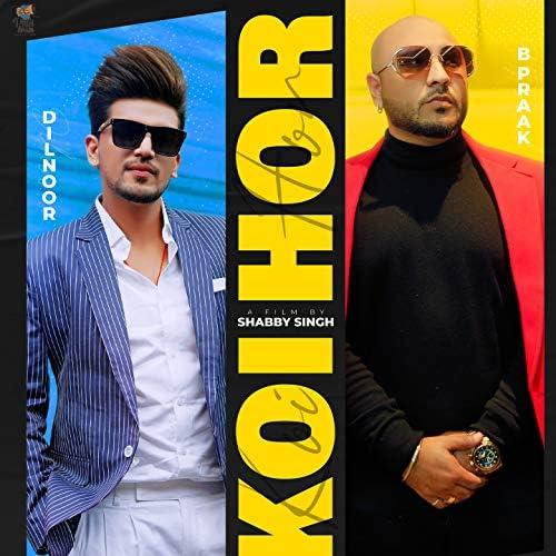 Dilnoor feat. B Praak & Afsana Khan