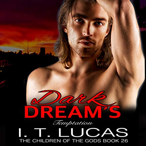 Dark Dream's Temptation     The Children of the Gods, Book 26              By:                                                                                                                                 I. T. Lucas                               Narrated by:                                                                                                                                 Charles Lawrence                      Length: 7 hrs and 40 mins     1 rating     Overall 5.0