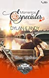Momentos Especiales - Dylan & Andy (Extras Serie Moteros nº 7)