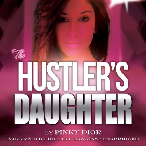The Hustler's Daughter audiobook cover art