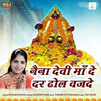 Naina Devi Maa De Der Dhol Vajde - Single