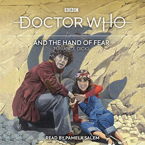 Doctor Who and the Hand of Fear Audiobook By Terrance Dicks cover art