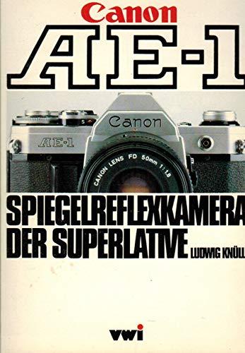 Canon AE-1 Spiegelreflexkamera der Superlative