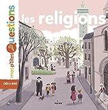 Les religions (Mes p'tites questions Vivre ensemble) (French Edition)
