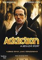 Addiction: a '60s Love Story [DVD]