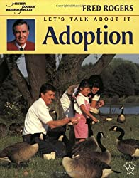 Let's Talk About It: Adoption (Mr. Rogers): Fred Rogers