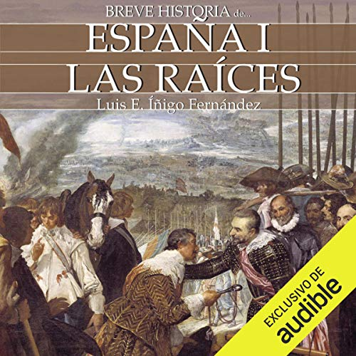 Breve historia de España I [Brief History of Spain, Book 1] audiobook cover art