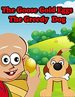 The Goose Gold Eggs And The Greedy Dog : Bedtime Fairy Stories for Kids | Fairy Tales In English: English Stories For Kids