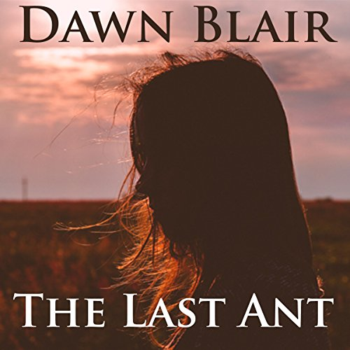 The Last Ant audiobook cover art