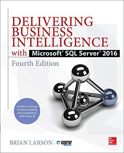 Delivering Business Intelligence with Microsoft SQL Server 2016