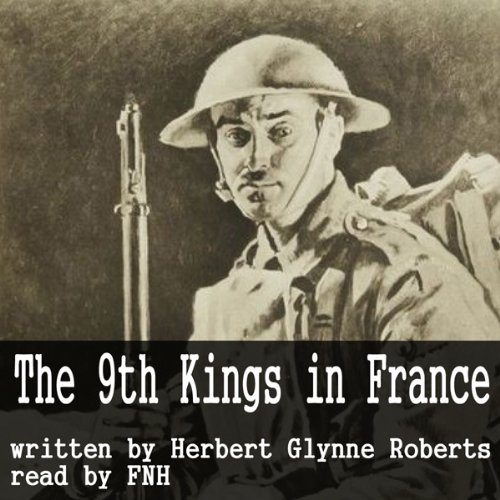 The Story of the '9th Kings' in France audiobook cover art