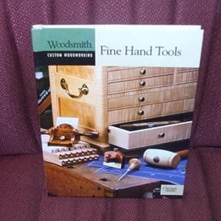 Fine Hand Tools (Woodsmith Custom Woodworking)