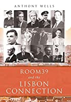 Room39 and the Lisbon Connection