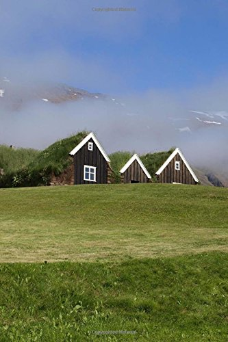 Charming Houses with Green Sod Roofs Summer in Iceland Journal: 150 Page Lined...