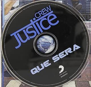 Que Sera by Justice Crew