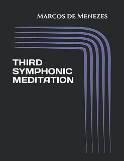 Third Symphonic Meditation