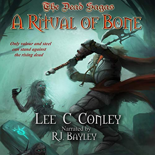 A Ritual of Bone Audiobook By Lee C. Conley cover art