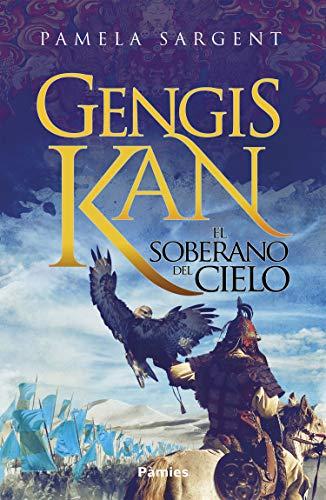 Gengis Kan: El soberano del cielo
