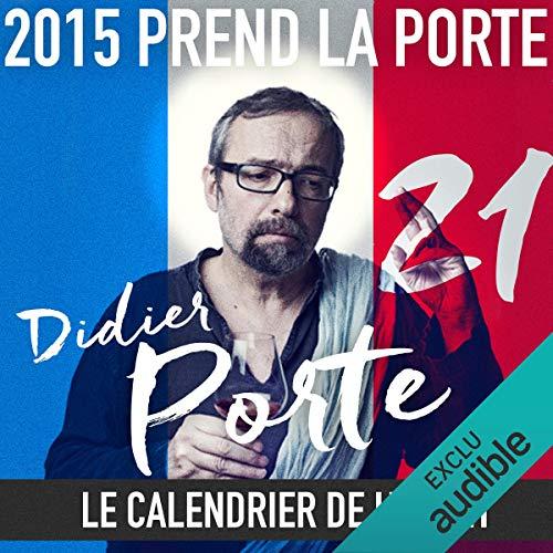 2015 prend la Porte - Le calendrier de l'avent du 1er au 12 novembre 2015  audiobook cover art