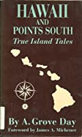 Hawaii & Points South