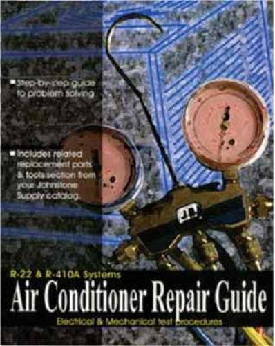 Air Conditioner ( A/C ) Repair Guide for R-22 & R-410A # G32-662