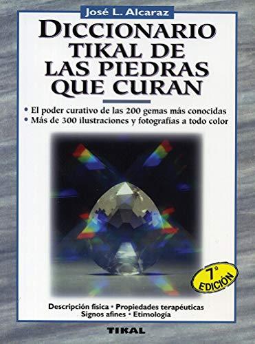 Diccionario De Las Piedras Que Curan (Naturismo)