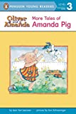 More Tales of Amanda Pig (Oliver and Amanda)