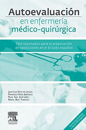 Autoevaluación en enfermería médico-quirúrgica: Test razonados para la preparación del acceso por vía excepcional al título de especialista