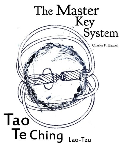 Master Key System and Tao Te Ching: truepowerbooks presents two books in one