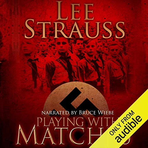 Playing with Matches audiobook cover art