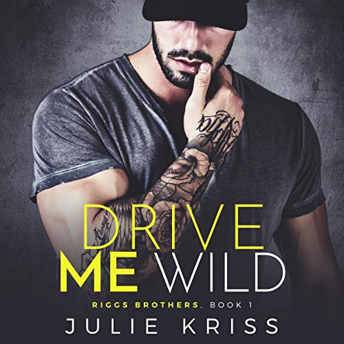 Drive Me Wild cover art