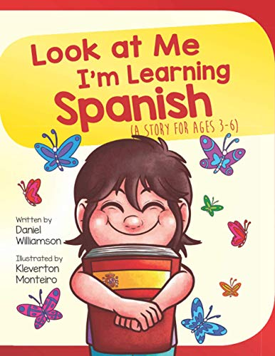 Look at me I'm Learning Spanish: A Story for Ages 3-6: 1