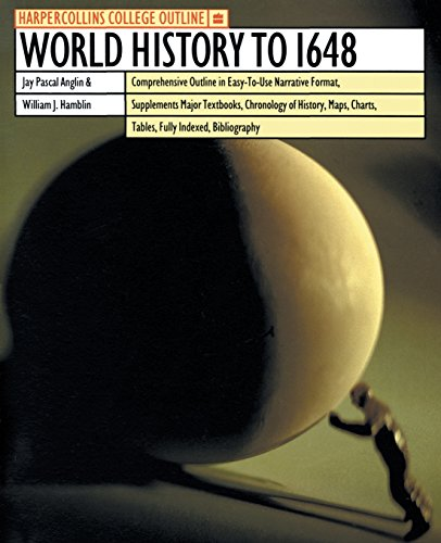 HarperCollins College Outline World History to 1648...