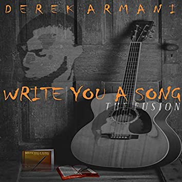 Write You a Song (The Fusion)