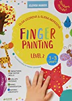 Finger Painting Level 2: Stickers Inside! Strengthens Fine Motor Skills, Develops Patience, Sparks Conversation, Inspires Creativity (Clever Hands)