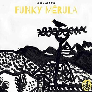 Funky Mérula